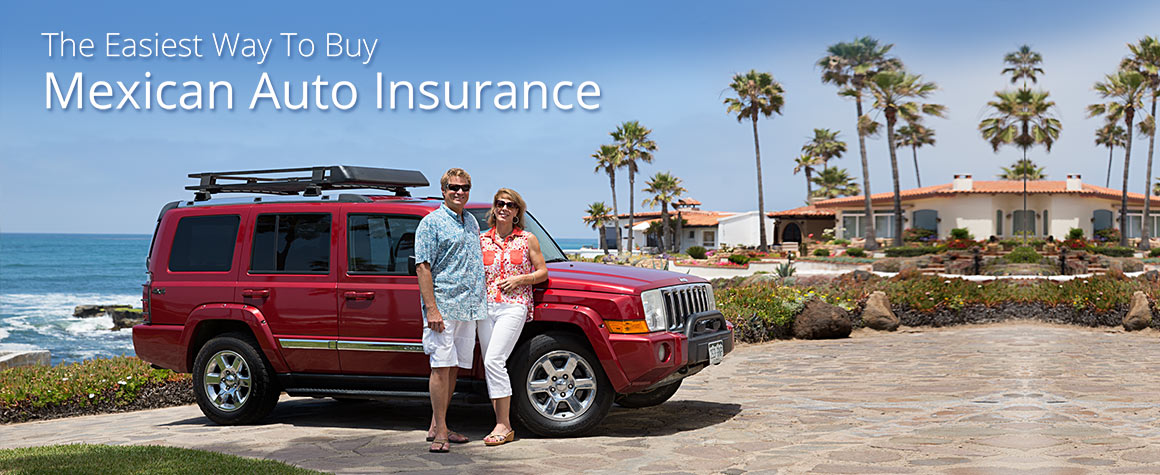 Mexican Auto Insurance Online Baja Bound Mexico Insurance Services